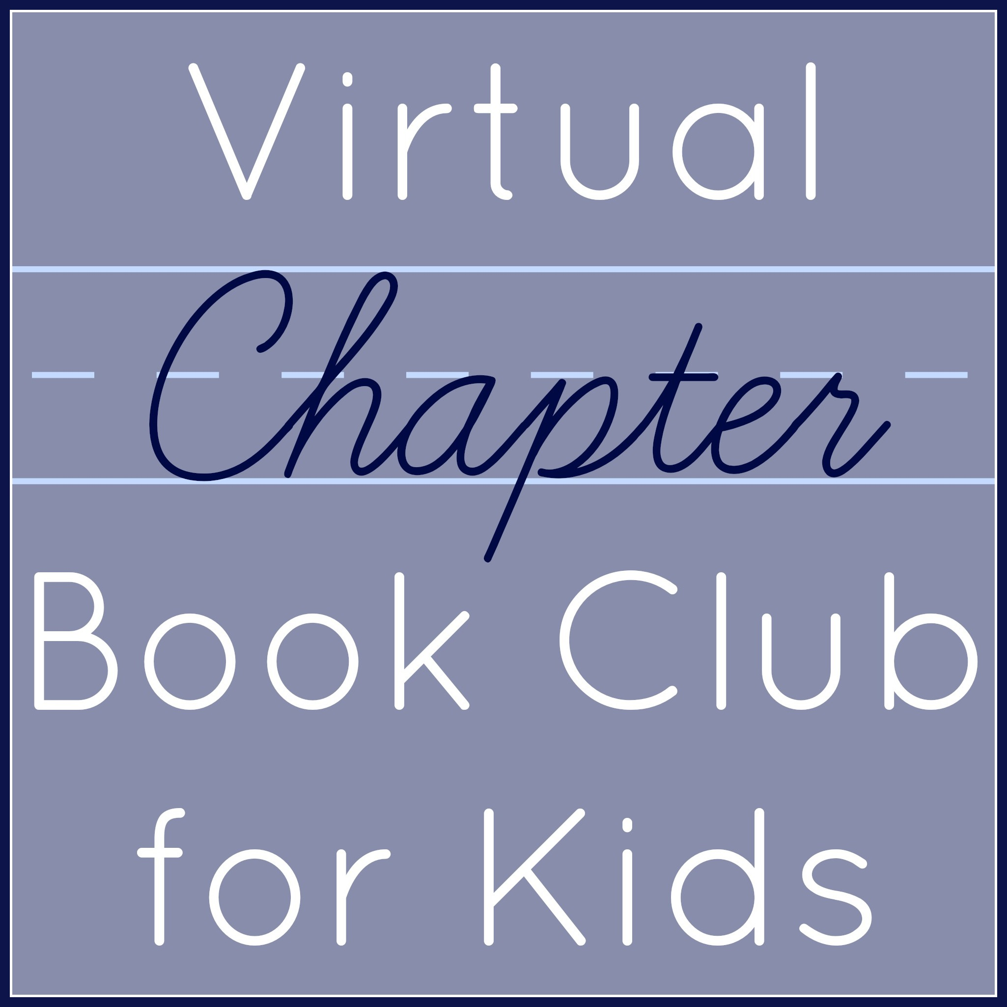 Virtual Chapter Book Club for Kids