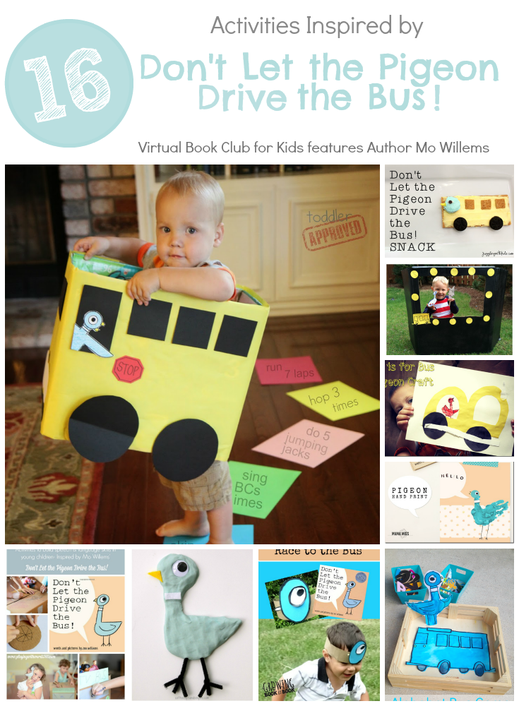 Don't Let the Pigeon Drive the Bus INspired Activities featuring author Mo Willems at the Virtual Book Club for Kids