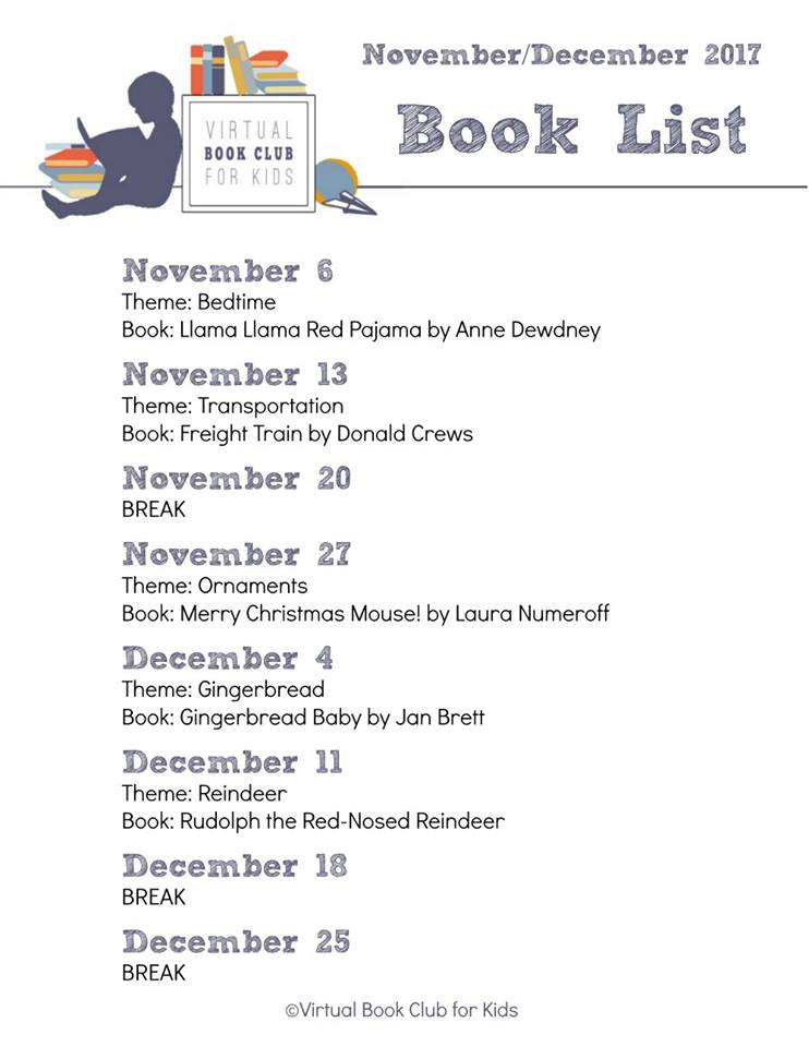 Books and Themes for the Virtual Book Club for Kids November and December 2017. A free weekly book club for toddlers and preschoolers to connect and create with book throughout the year.