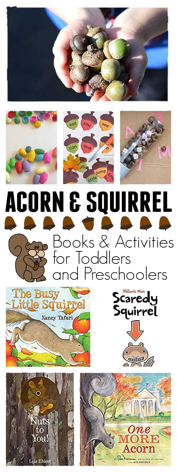 Acorn and Squirrel week plan of activities for toddlers and preschoolers with the featured book Scaredy Squirrel by Melanie Watt.