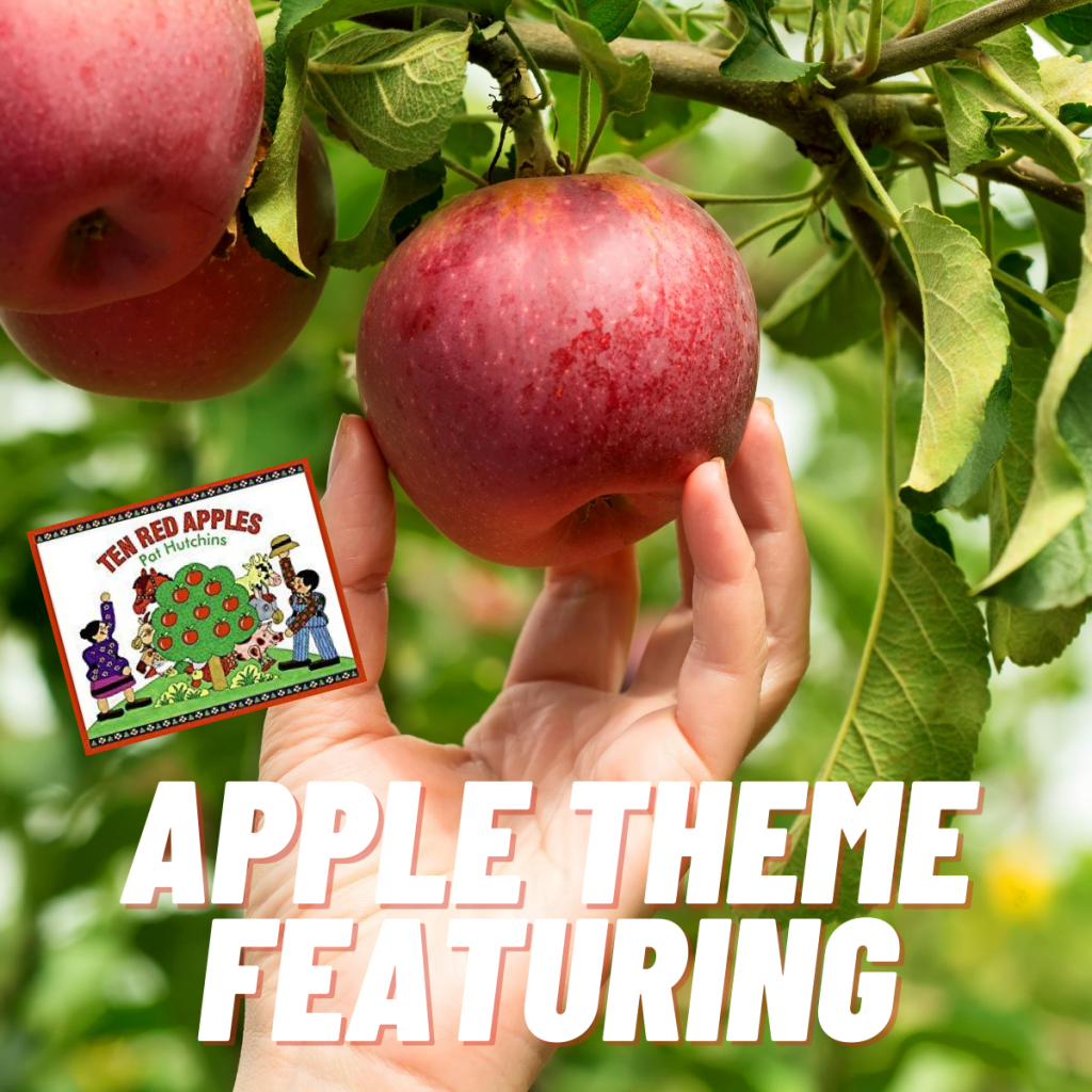 Apple Theme Featuring Ten Red Apples by Pat Hutchins