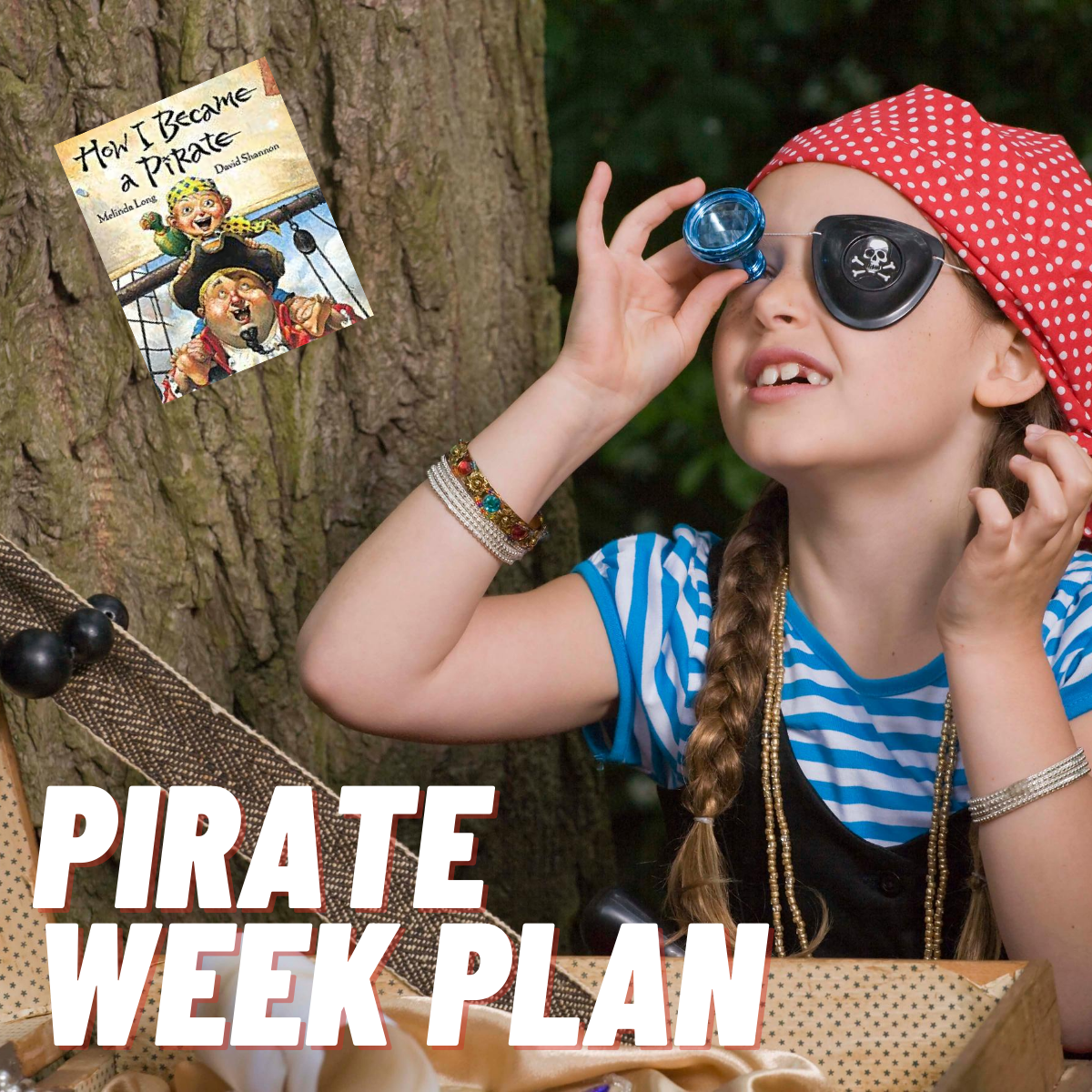 Pirate Week Activities for Preschoolers Featuring How I Became a Pirate