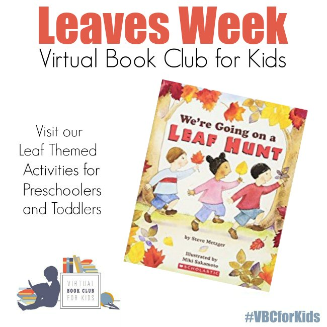 Leaf Week at Virtual Book Club for Kids. 5 Days of fun, learning, play and creativity for preschoolers inspired by the book We're Going on a Leaf Hunt.