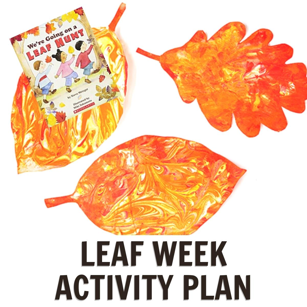 Leaf Week Activities for Preschoolers Featuring We're Going on a Leaf Hunt