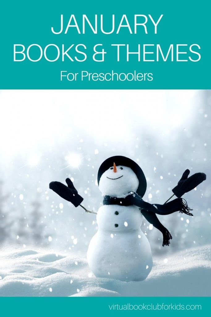 January Books and Themes for Preschoolers from the Virtual Boo Club for Kids with a Snowman