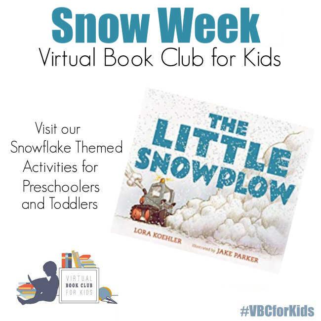 Snowflake Week for Preschoolers Featuring The Little Snowplow