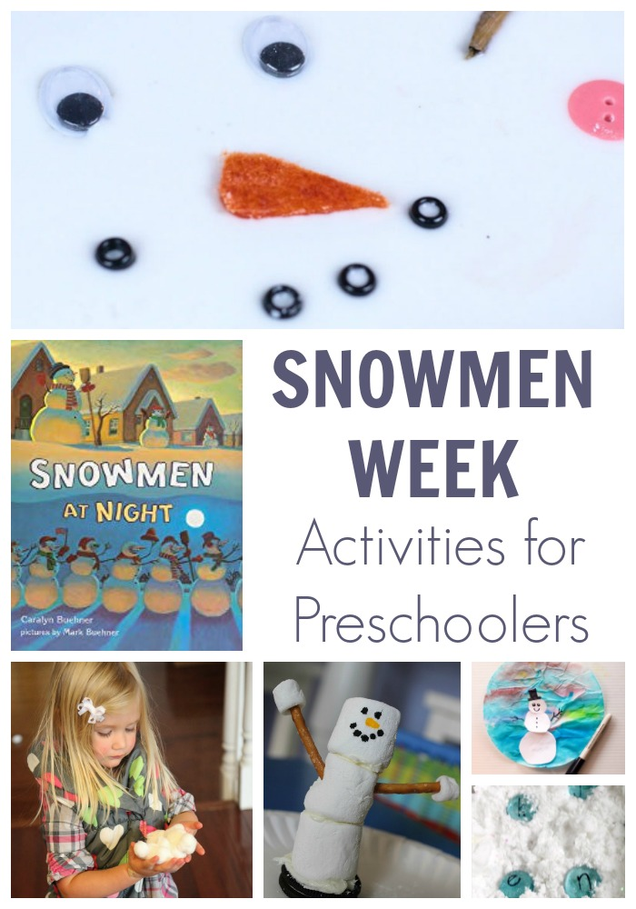 A week of simple fun preschooler activities to play and learn, on the theme of Snowmen ffeaturing Snowmen at Night by Caralyn Buehner.
