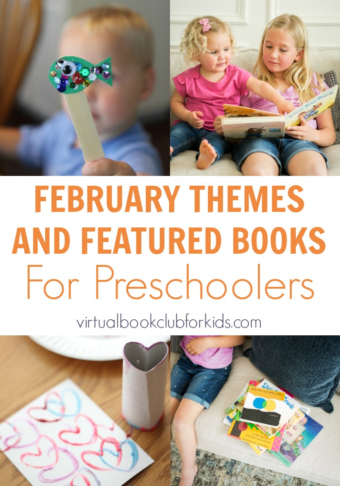 february preschool theme and featured books from the Virtual Book Club for Kids