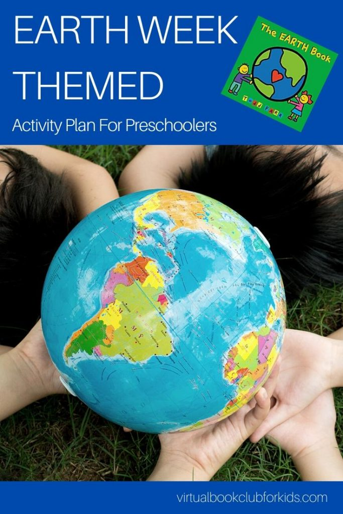 earth week themed activity plan for preschoolers