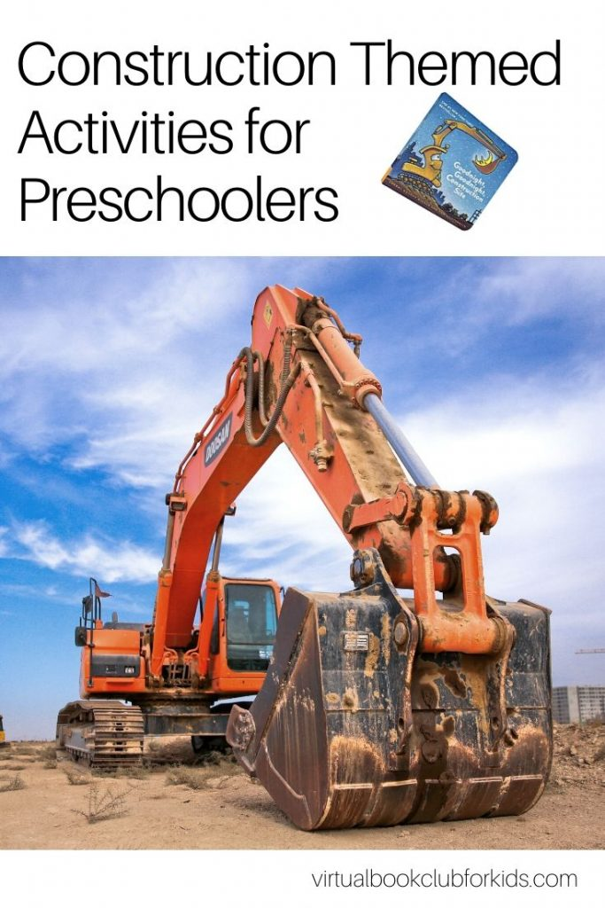 Construction Themed Activities for Preschoolers on the Virtual Book Club for Kids