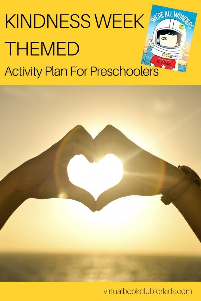 Kindness Week Themed Activity Plan for Preschoolers