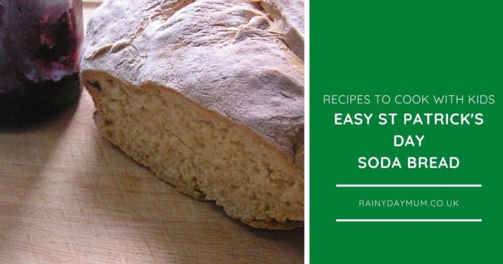 Soda Bread Recipe for St Patrick's Day Cooking with Kids