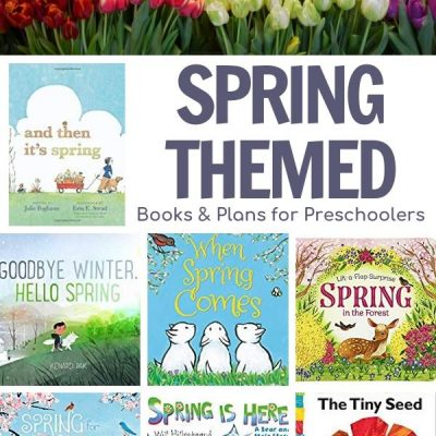 Fun Spring Themed Planned Weeks of Activities for Preschoolers