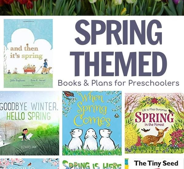 spring themed activity plans and book suggestions for preschoolers