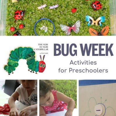 Bug Week for Preschoolers Featuring The Very Hungry Caterpillar