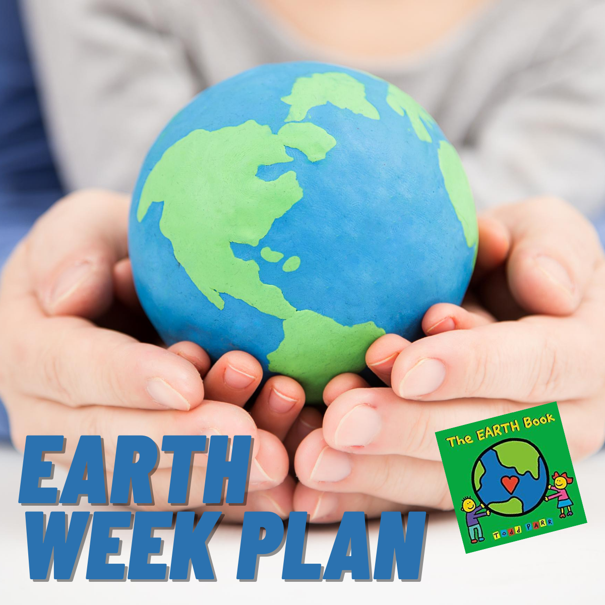 Earth Week for Preschoolers Featuring The Earth Book