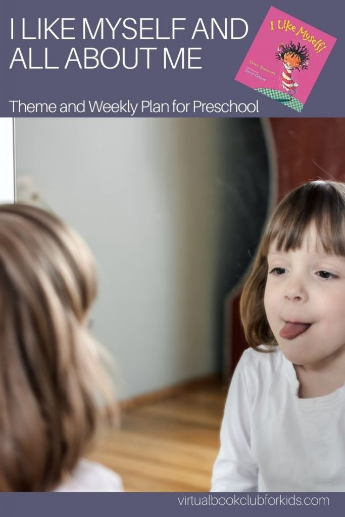 preschool looking in a mirror with cover of preschool picture book I like myself by Karen Beaumont, text reads I Like Myself and All About Me theme and weekly plan for preschool