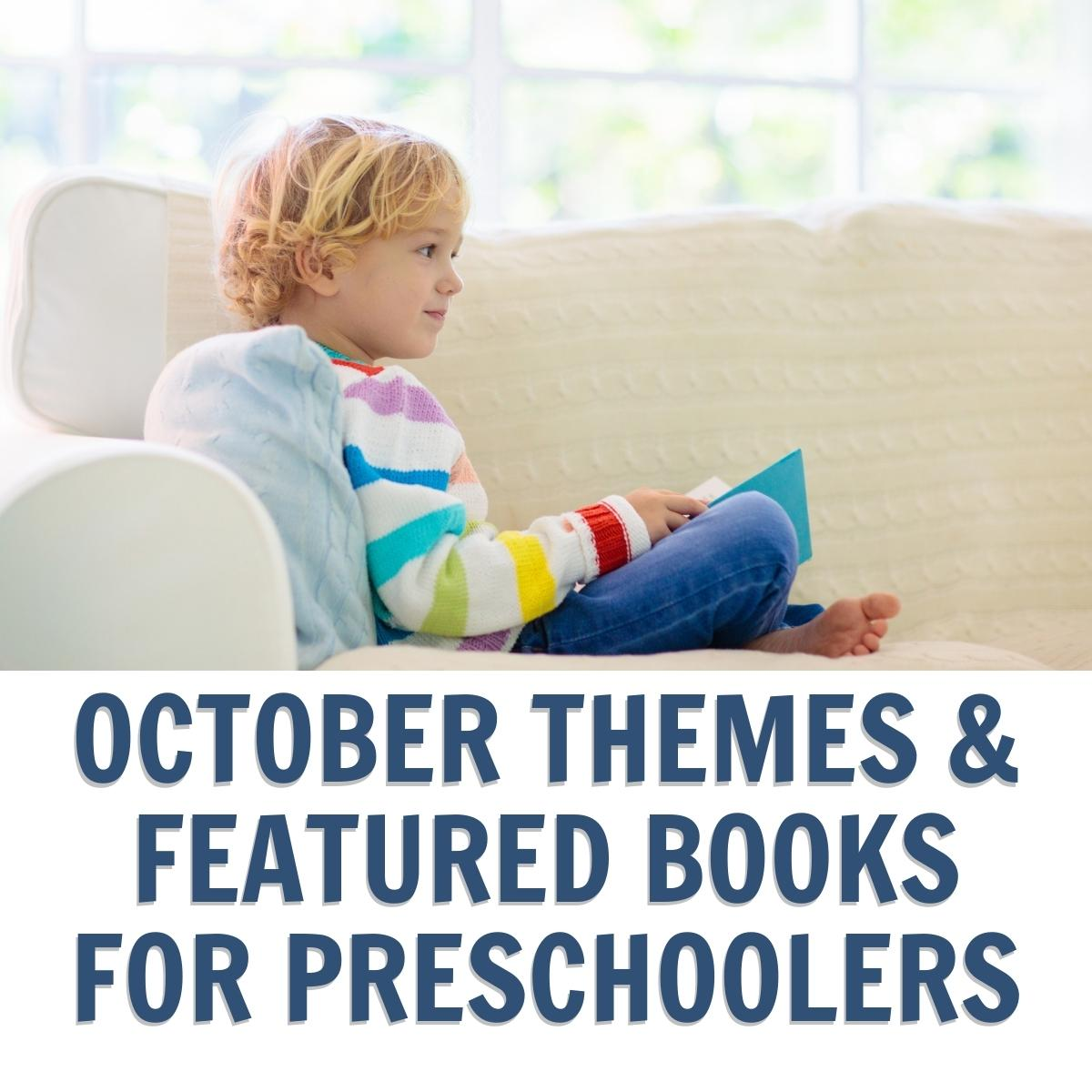 October Books and Themes for Weekly Fun with Preschoolers from the Virtual Book Club for Kids