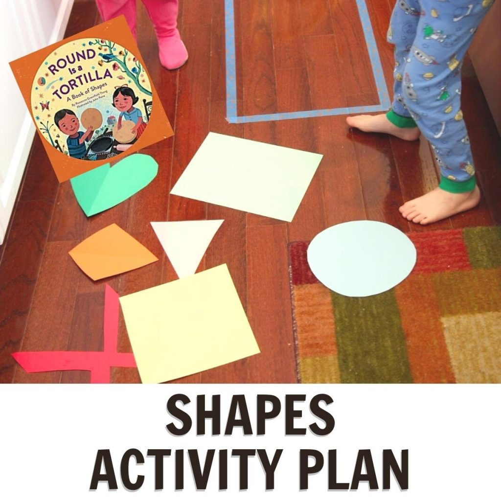 shapes activity plan for preschool featuring activities and the book Round is a Tortilla