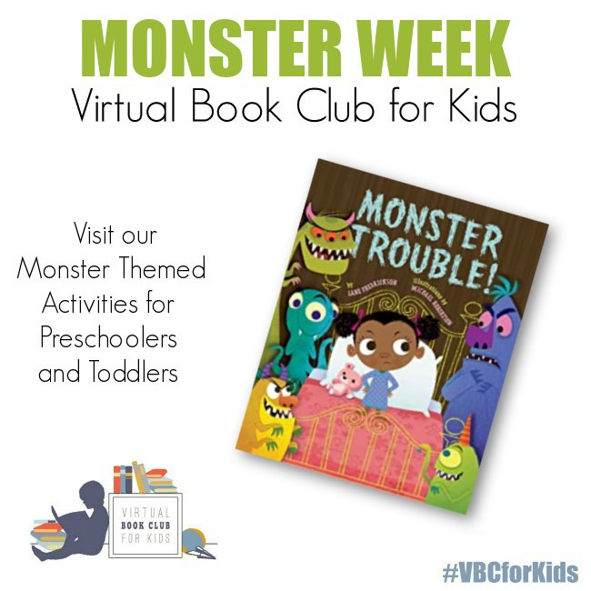 Monster Week Activity Plan For Preschoolers Featuring Monster Trouble