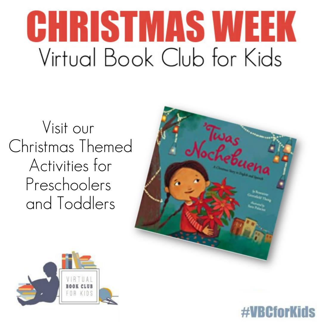 Christmas Week for Preschoolers Featuring 'Twas Nochebuena