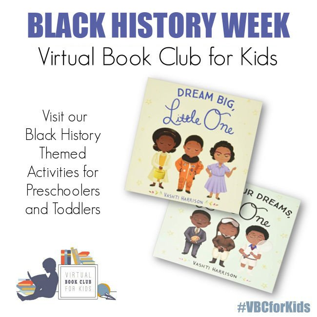 Black History Weekly Activity Plan featuring Dream Big, Little One and Follow Your Dream, Little One