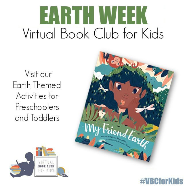 My Friend the Earth, Earth Week Activity Plan for Preschool