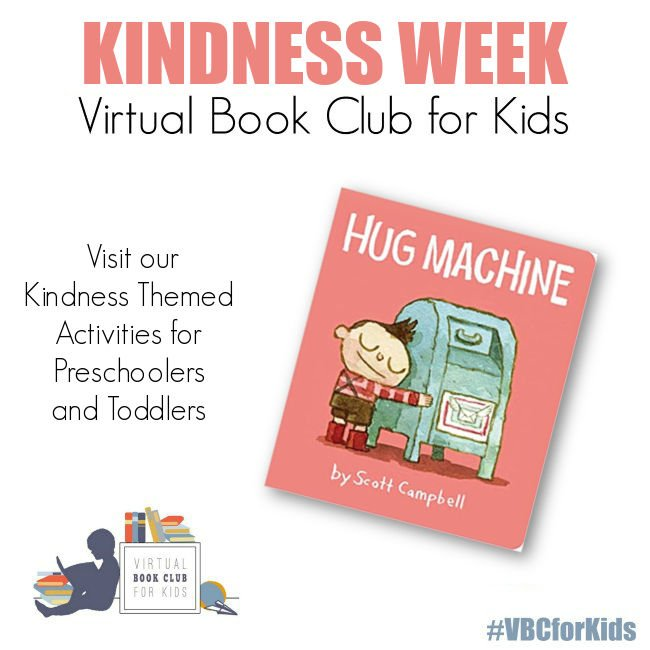 Kindness Week Activity Plan for Preschoolers Featuring Hug Machine by Scott Campbell