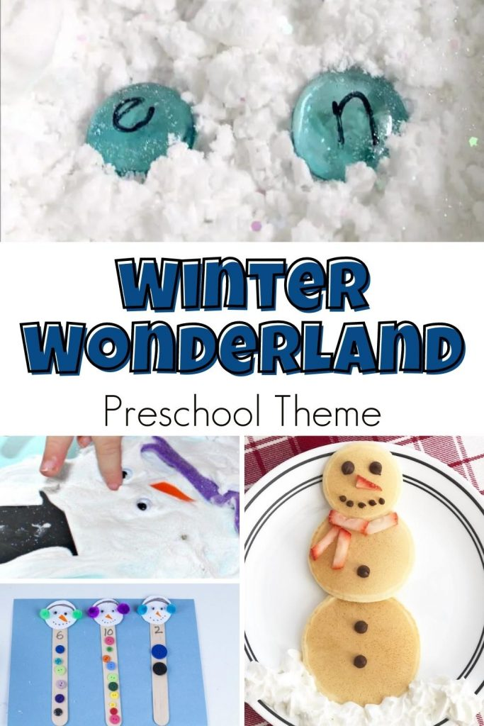 collage of winter activities for preschoolers for a Winter Wonderland preschool theme top picture is of letter snows in the snow, text in the centre reads Winter wonderland preschool theme below 3 images, a child's finger creating a melted snowman from puffy paint, buttons on craft stick snowmen for counting and a set of mini pancakes created to look like a snowman with a strawberry scarf