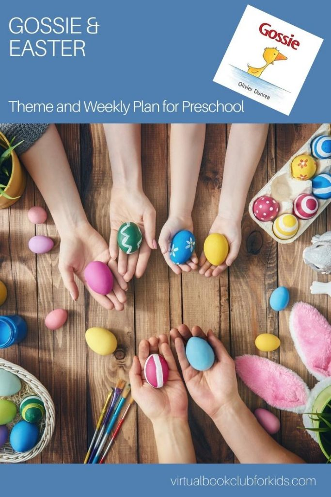 Gossie by Olivier Dunrea and Easter Themed Activity Plan for Preschoolers from the Virtual Book Club for Kids