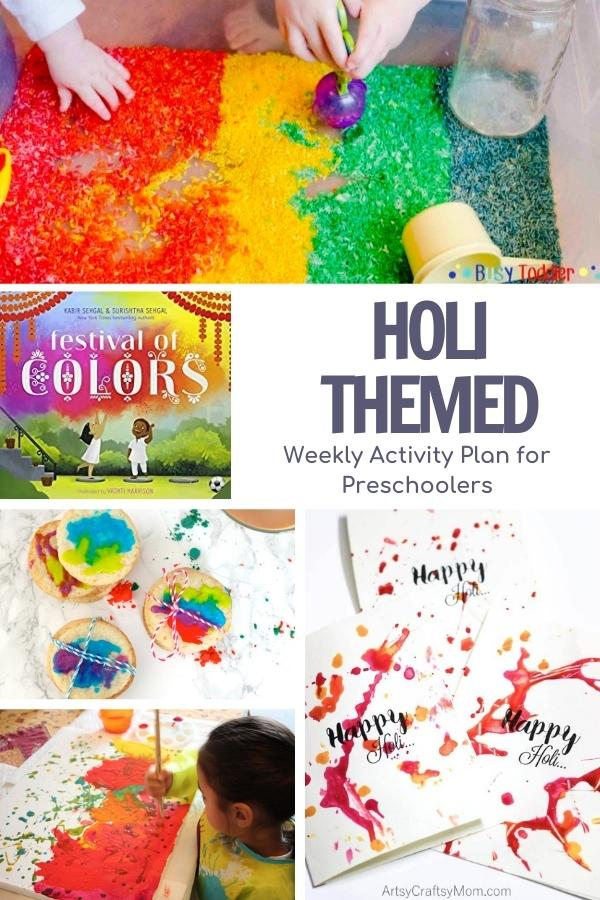Pinterest image of a collage of fun colorful holi activities to do with preschoolers, rainbow rice sensory bin, holi sugar cookies, painting and handmade cards plus the book Festival of Colors. Text reads Holi Themed Weekly Activity Plan for Preschoolers