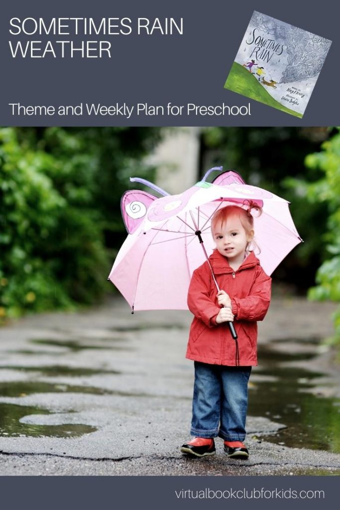 Sometimes Rain Weekly Activity Plan for Preschool from the Virtual Book Club for Kids