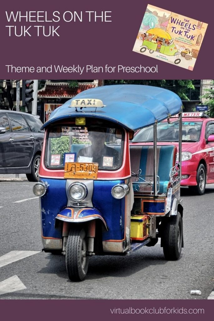 Wheels on the Tuk Tuk Theme and Activity Plan for Preschoolers Pinterest Image