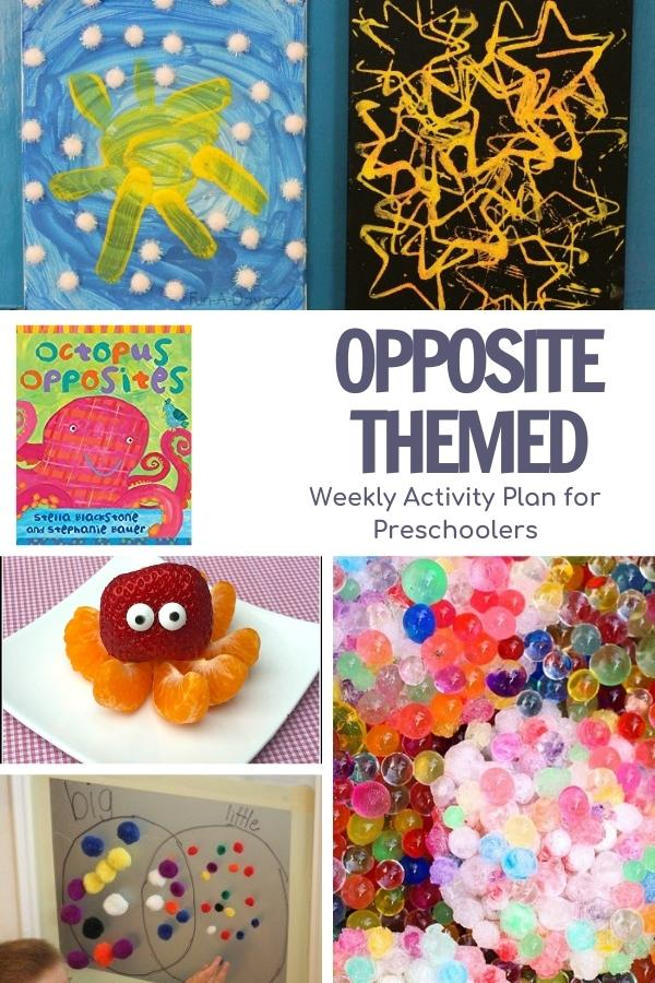 Opposite theme activity plan collage for preschoolers featuring the book octopus opposites and some of the simple activities including day and night art, sweet and sour octopus, big and small sorting and hot and cold sensory activity